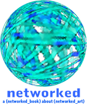 Networked: a (networked_book) about (networked_art)